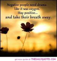 Staying Positive Quotes And Sayings | ... -people-need-drama-stay-positive-quotes-pic-quote-pictures-saying.jpg