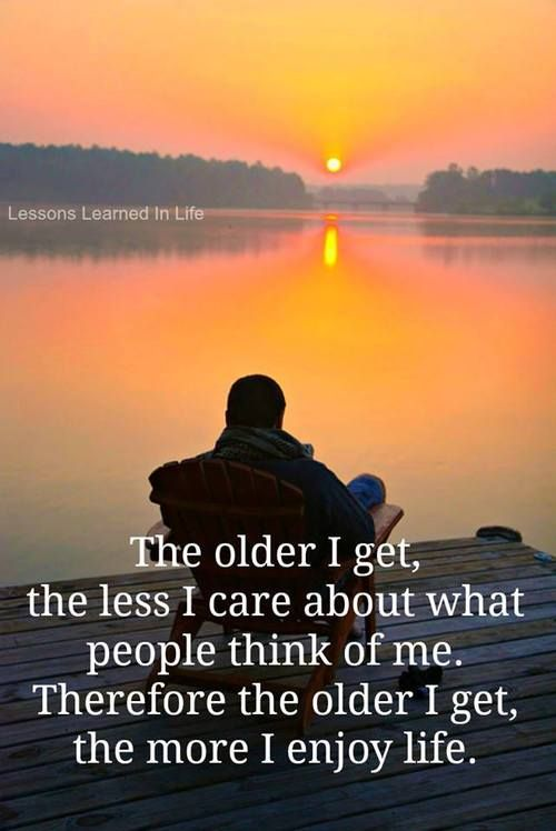 .ther are advantages to getting older...