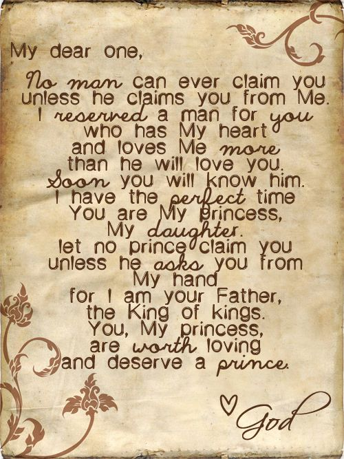 YOU deserve the best. You deserve a prince. Never ever settle for less than that.