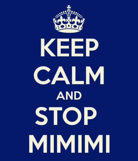 keep-calm-and-stop-mimimi-3.png (470×548)