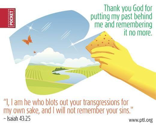 Isaiah 43:25   https://www.facebook.com/photo.php?fbid=10152324258895677