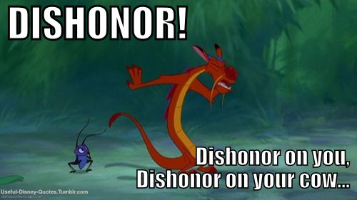Image result for dishonor on you