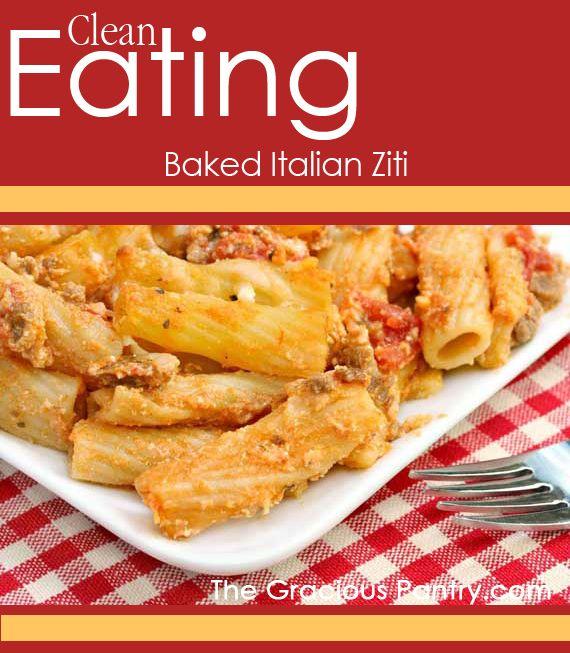 Clean Eating Baked Italian Ziti.