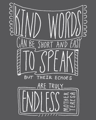 Kind word can be short and easy to speak but their echoes are endless...Mother Teresa #handlettering #illustration