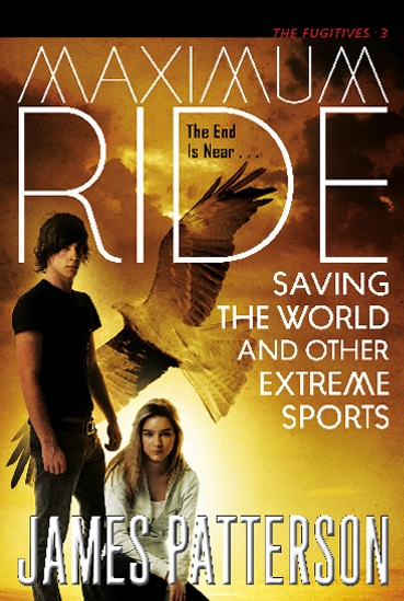 Older cover for Maximum Ride: Saving the World and Other Extreme Sports.