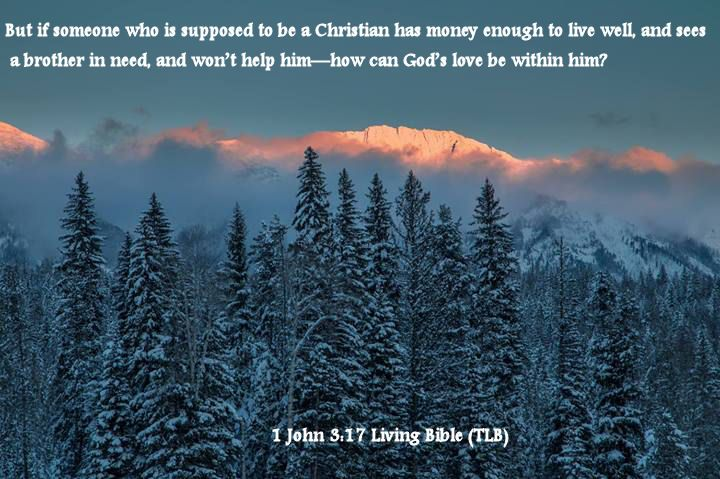 1 John 3.17 Living Bible (TLB)