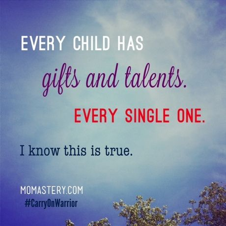 If we are patient and calm and we wear our perspectacles and we keep believing, we will eventually see the specific magic of each child. #CarryOnParents #ParentsMagazine - See more at: http://momastery.com/blog/2014/03/18/child-gifted-talented-single-one/#sthash.Kr6RVhuW.dpuf