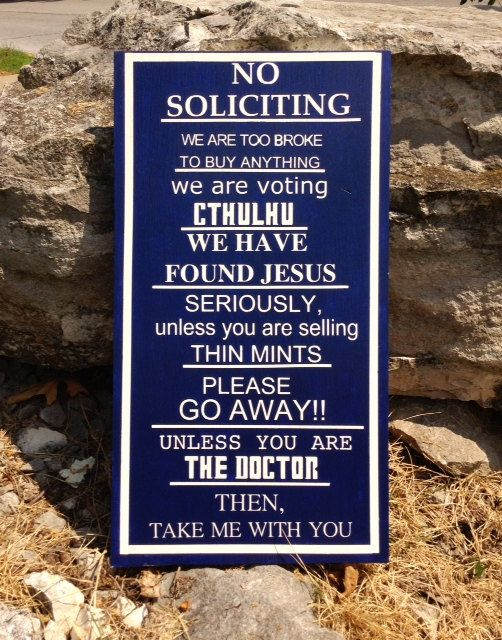 Dr. Who No Soliciting Sign by SparrowsEdgeDesigns on Etsy, $45.00