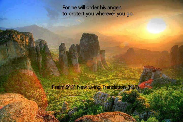 Psalm 91.11 New Living Translation (NLT)