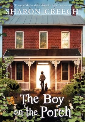 The Boy on the Porch by Sharon Creech