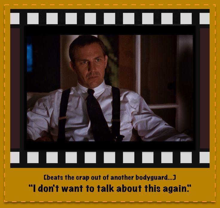 The Bodyguard Movie Quotes. QuotesGram