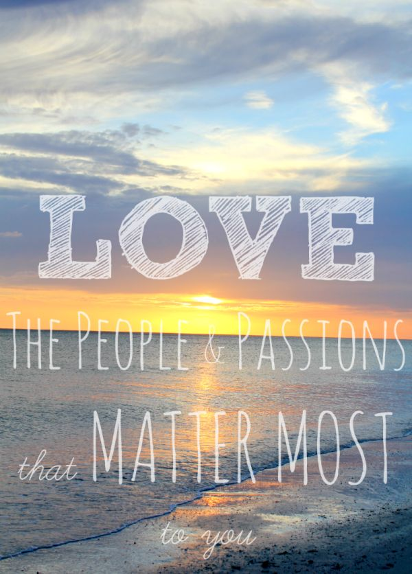 A look back at 2013 DIYs and a reminder to Love the people & passions that matter most to you in 2014