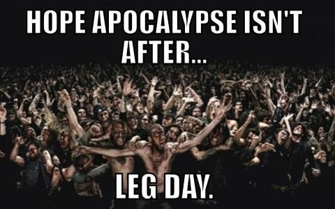 Zombie Apocalypse on Leg Day
