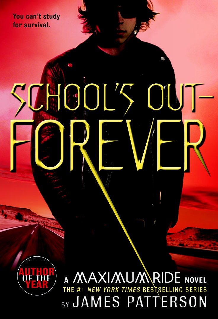 Cover art for School's Out-Forever, the second book in the Maximum Ride series.