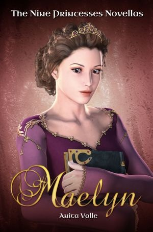Maelyn (The Nine Princesses Novellas - Book 1)