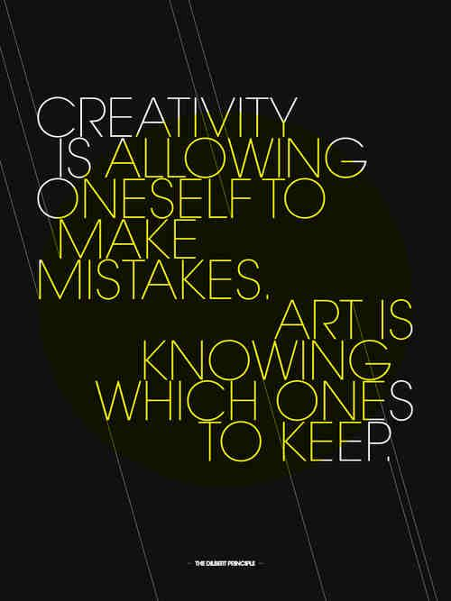 """Creativity is allowing oneself to make mistakes. Art is knowing which ones to keep."" #art #quotes #artquotes  http://www.artistcraftsman.com/"
