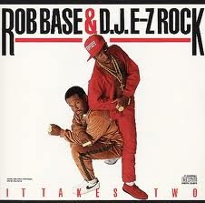 Rob Base & DJ E-Z Rock