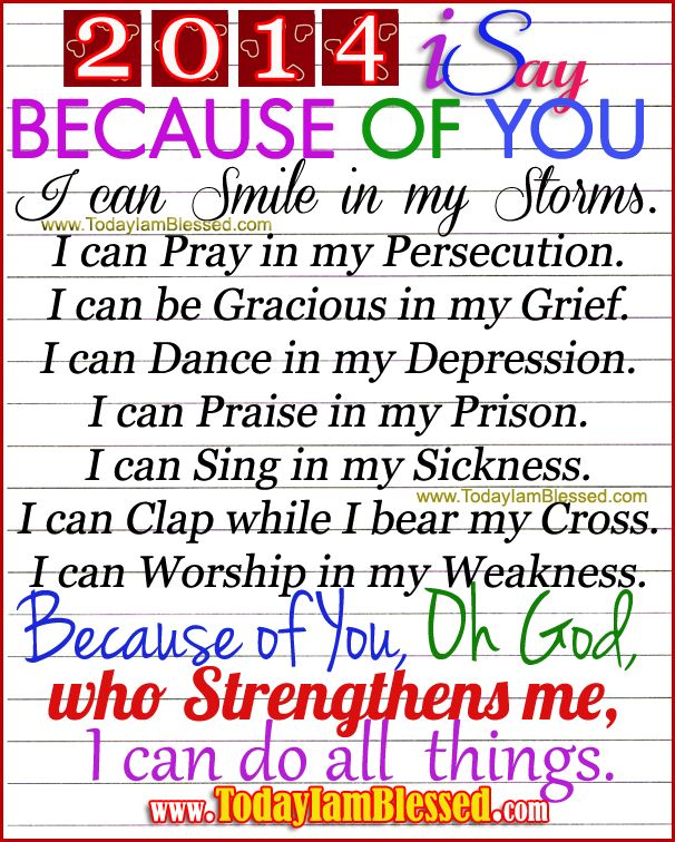 Because of You Oh God, Who Gives Me Strength, I Can Do All Things