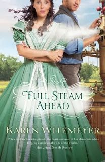 Full Steam Ahead by Karen Witemeyer - Coming June 2014