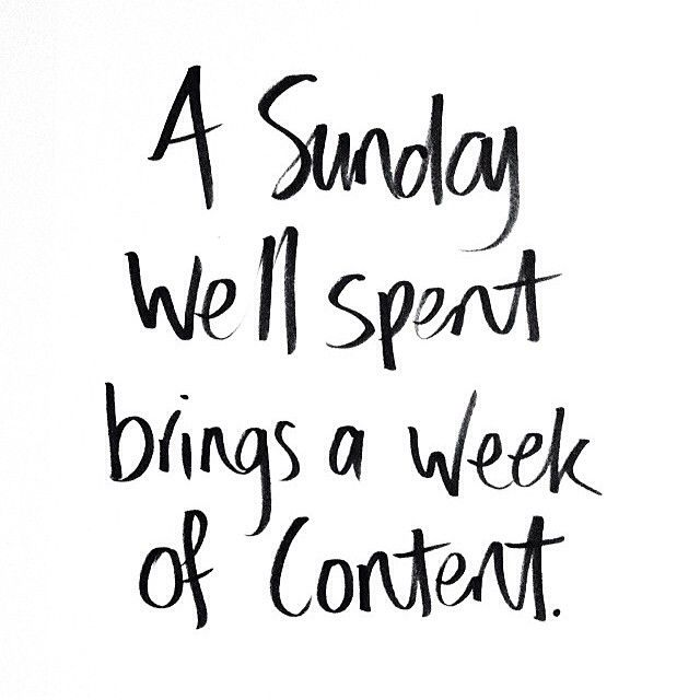 a sunday well spent brings a week of content