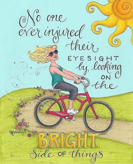 No one ever injured their eyesight by looking at the bright side of things  #life #quote #positive #motivation