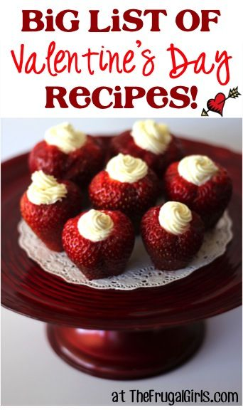 BIG List of Valentine's Day Recipes! ~ from TheFrugalGirls.com