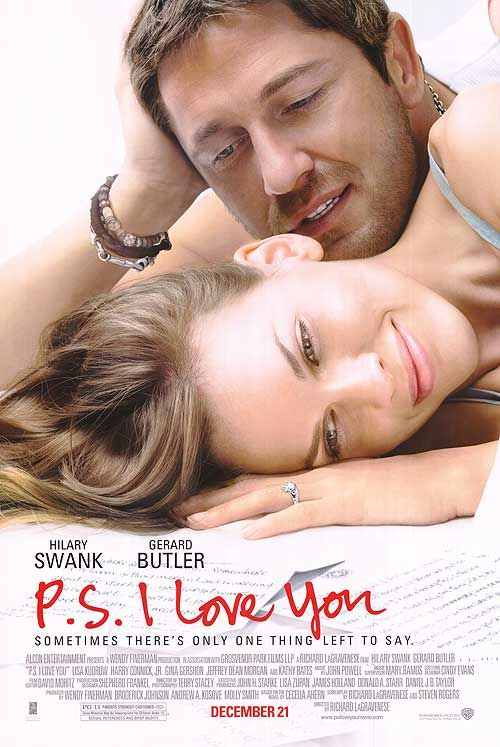 P.S., I Love You (2007) a film by Richard LaGravenese + MOVIES + Hilary Swank + Gerard Butler + Harry Connick Jr. + Lisa Kudrow + Gina Gershon + James Marsters + cinema + Drama + Romance