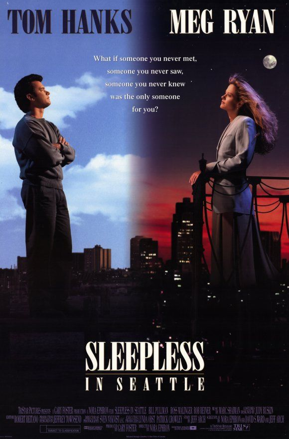 SLEEPLESS IN SEATTLE (1993) One of my all time favorites.