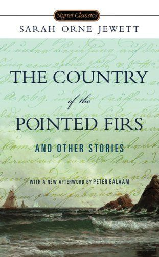 The Country of the Pointed Firs and Other Stories (Signet Classics) by Sarah Orne Jewett. $6.95. Series - Signet Classics. Author: Sarah Orne Jewett. Publisher: Signet Classics (November 3, 2009)