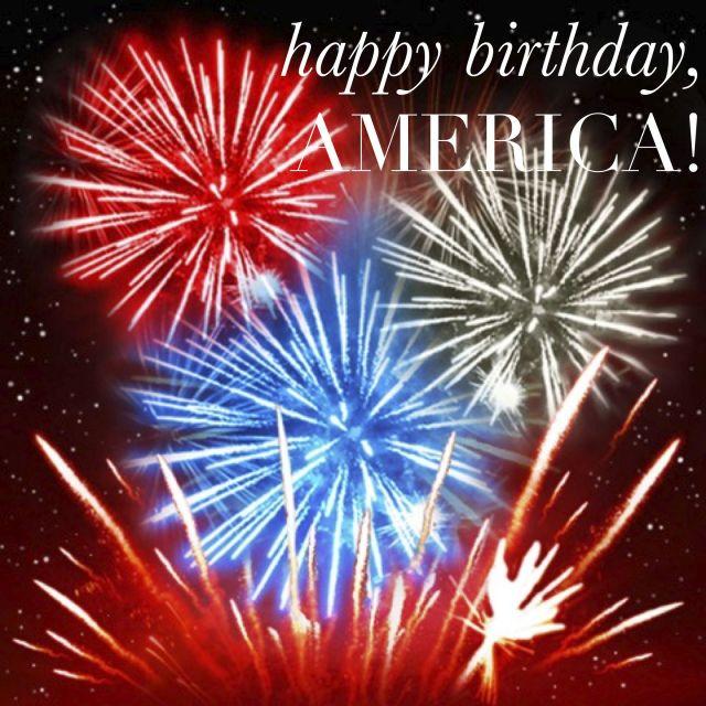 Happy birthday america holiday 4th of july pinterest