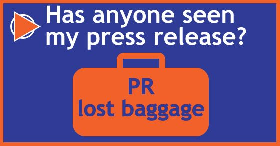 Why are some press releases like lost baggage at an airport?