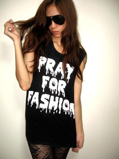 Pray For Fashion Cool Slogan Indie Pop Rock Tank Top