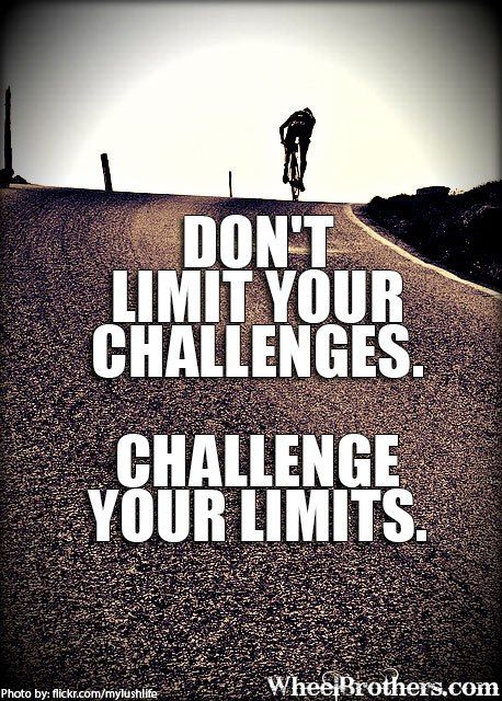 Challenge your limits!