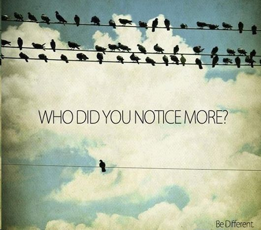 Be different. #inspiration #motivation #quote