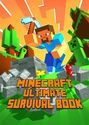 Minecraft Books | Ultimate Survival Book Minecraft: All-In-One Minecraft Survival Guide. Unbelievable Survival Secrets, Guides, Tips an...