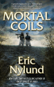 Mortal Coils Series by Eric Nylund