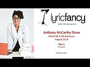 lyricfancy Radio Interview with WEAA's Anthony McCarthy - Part 1