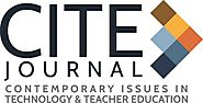 CITE Journal – Contemporary Issues in Technology And Teacher Education