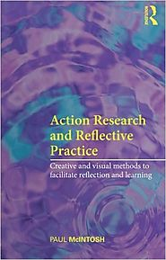 Action Research and Reflective Practice (Full Text)