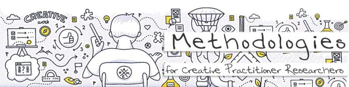 Headline for Methodologies for Creative Practitioner Researchers