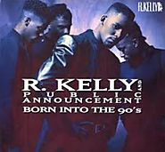 "77. ""Slow Dance (Hey Mr. DJ)"" - R. Kelly & Public Announcement"