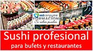 Curso sushi profesional avanzado presencial 2017 convocatoria nacional