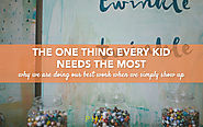 The One Thing Every Kid Needs the Most - Its Just a Phase