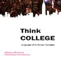 Think College Introduction by Trevor Lockwood