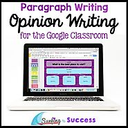 Opinion Writing: Paragraph Writing for the Digital Classroom | TpT