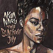 Akua Naru - The Blackest Joy