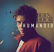 Bernhoft & The Fashion Bruises – Humanoid