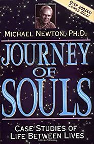 Journey of Souls: Case Studies of Life... book by Michael Newton