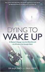 Dying to Wake Up by Dr Rajiv Parti - HayHouse | Hay House