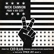 19. Pray For My City - Nick Cannon (Chi-raq; 2015)